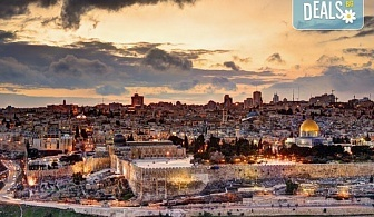 Майски празници в Израел! 5 нощувки със закуски и вечери, двупосочен билет, летищни такси и екскурзовод