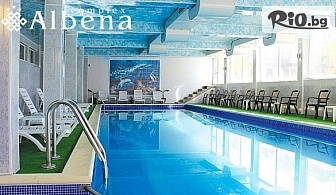 Почивка в Хисаря през Ноември и Декември! Нощувка със закуска и вечеря + СПА с вътрешен минерален басейн, от Семеен хотел Албена 3*