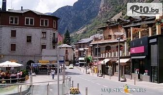 Самолетна екскурзия до Андора! 4 нощувки със закуски и вечери, индивидуална туристическа програма и придружител, от ТА Маджестик Турс